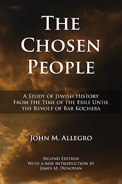 The Chosen People by John M. Allegro